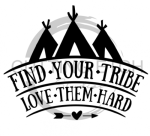Find Your Tribe Quote Designs
