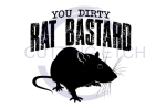 You Dirty Rat Bastard Sassy  Designs