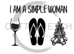 I am a Simple Woman Wine Flip Flops Fire Sassy  Designs