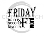 Friday is My Other Favorite F Word Sassy  Designs