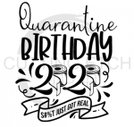 Quarantine Birthday 2020 Social Distancing Designs