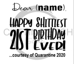Happy Shittiest 21st Birthday Social Distancing Designs