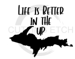 MI - Life is Better in the UP States Designs