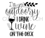 I'm Outdoorsy I Drink Wine on the Deck Wine Designs