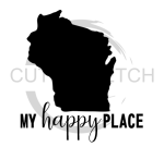 Wisconsin is My Happy Place Wisconsin Designs